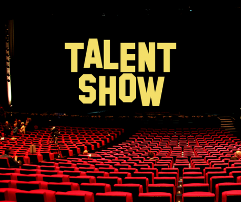 Talent Show: Sign Up by Thursday, May 5