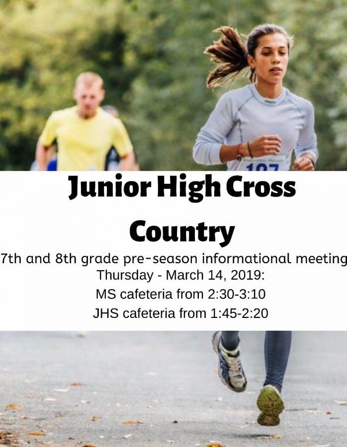 Junior High Cross Country Pre-Season Informational Meeting: 3/14/19