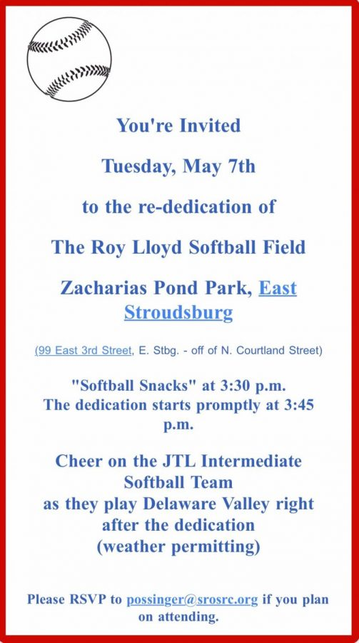 Re-dedication to the Roy Lloyd Softball Field: 5/7/19 (Starts at 3:30)