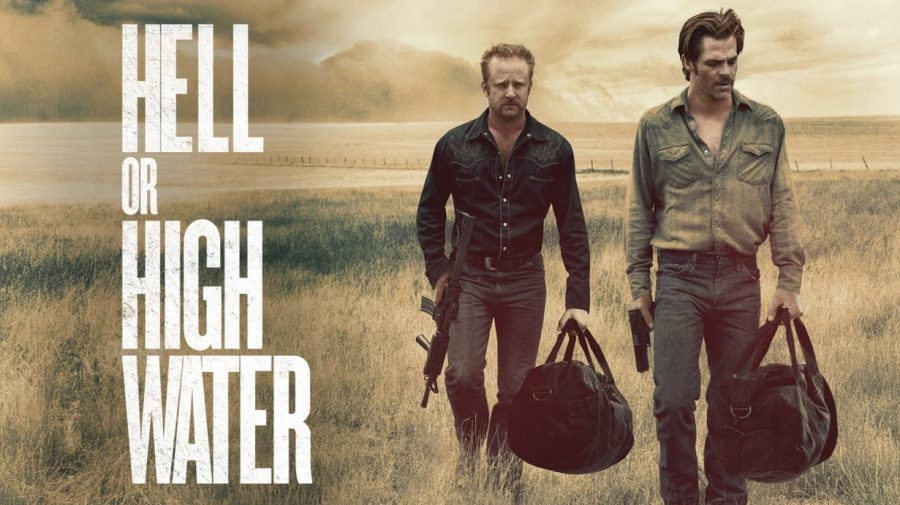 Hell or High Water: a modern western film