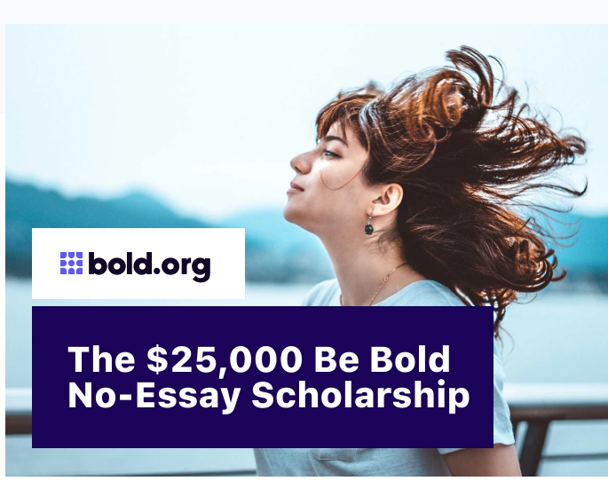 Be Bold Scholarship (Due: 12-31-20)