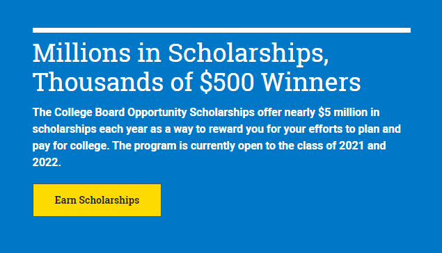College Board Opportunity Scholarship (Due: 01-31-20)
