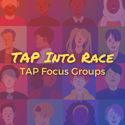 "APPLICATIONS DUE 4/20 at 11:59 pm for ""TAP Into Race"" focus group"